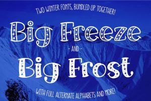 Big Freeze and Big Frost