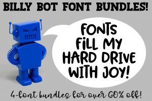 Billy Bot Font Bundles